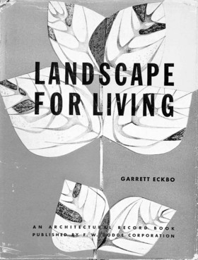 _Landscape for Living_ by Garrett Eckbo