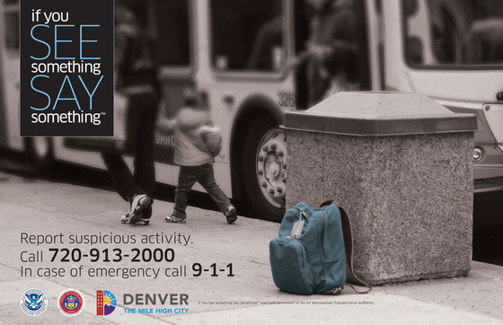 """If You See Something, Say Something"" flyer campaign, Denver, Colorado, 2013."