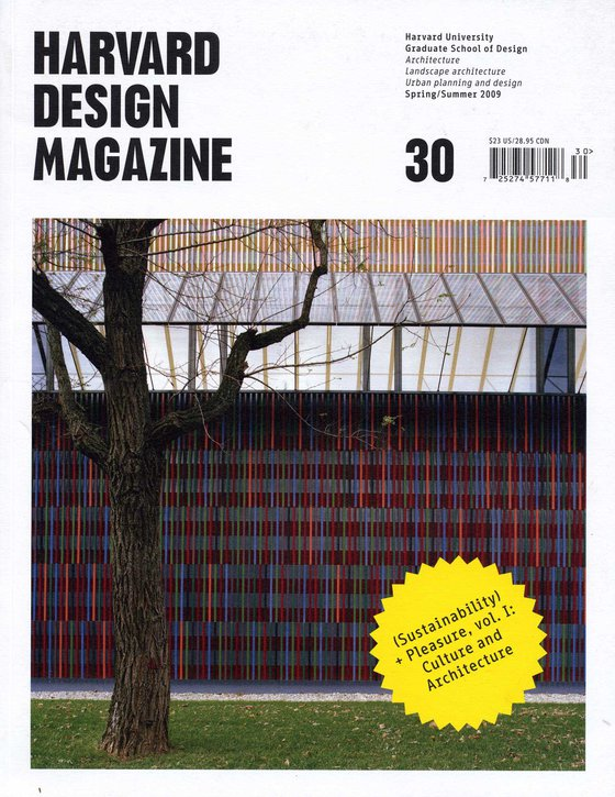No. 30, S/S 2009 (Sustainability) + Pleasure, Vol. I: Culture and Architecture