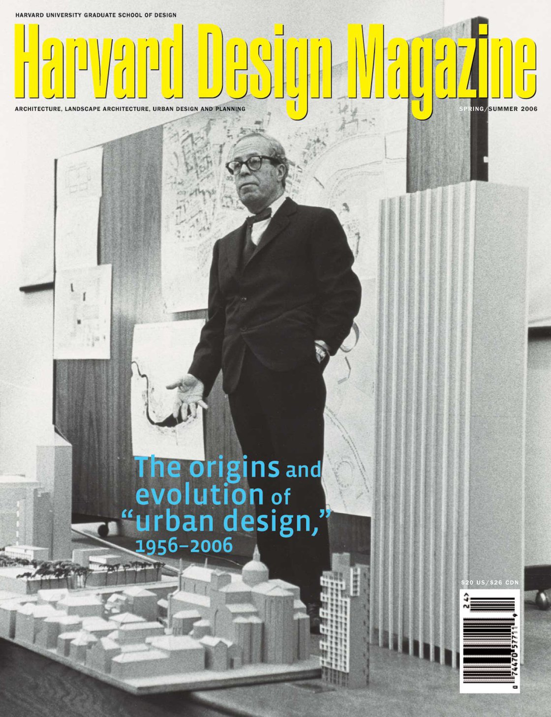 "No. 24, S/S 2006 The Origins and Evolution of ""Urban Design,"" 1956–2006"