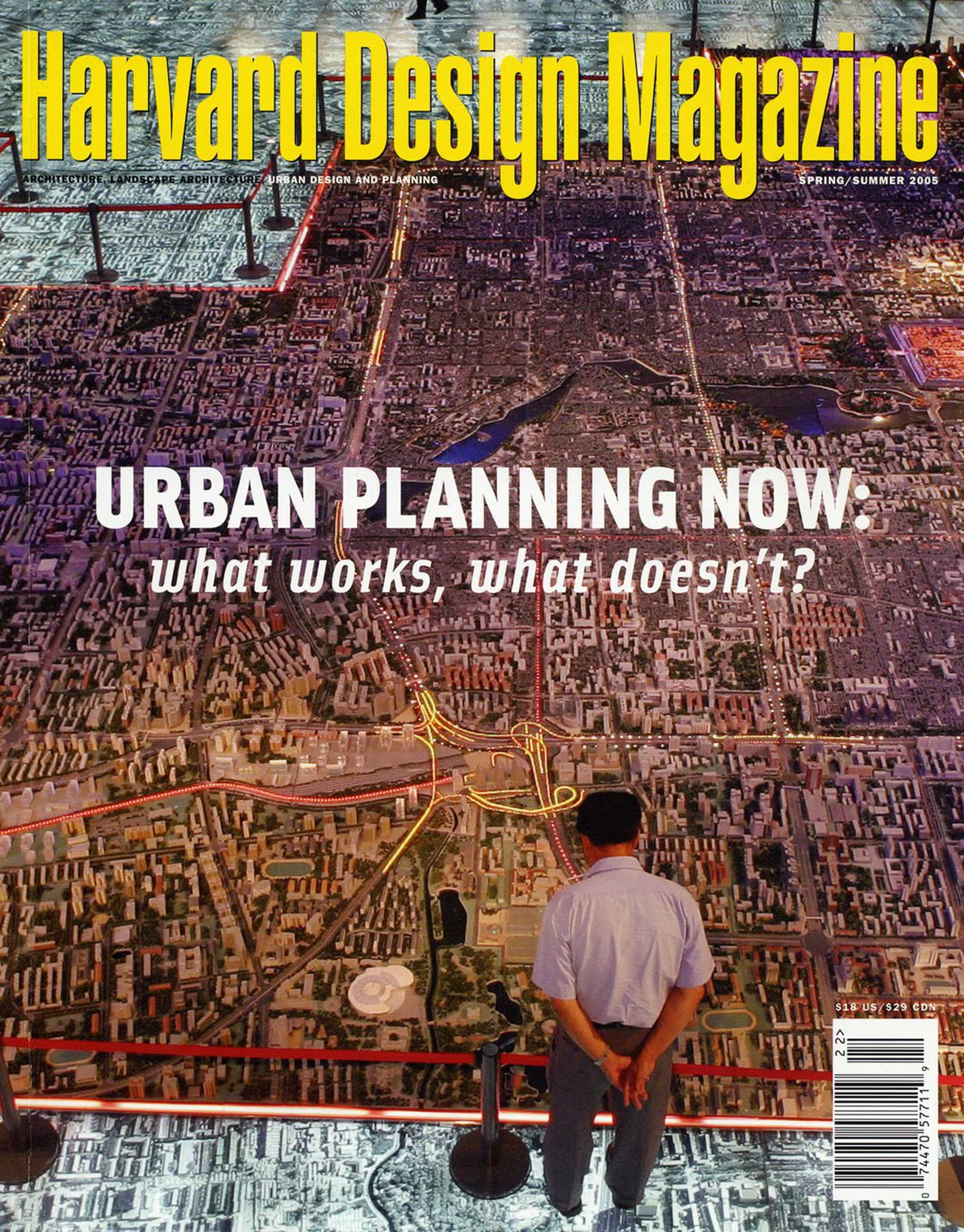 No. 22, S/S 2005 Urban Planning Now: What Works, What Doesn't?