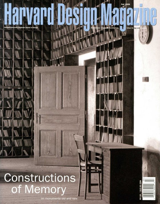 No. 9, Fall 1999 Constructions of Memory: On Monuments Old and New